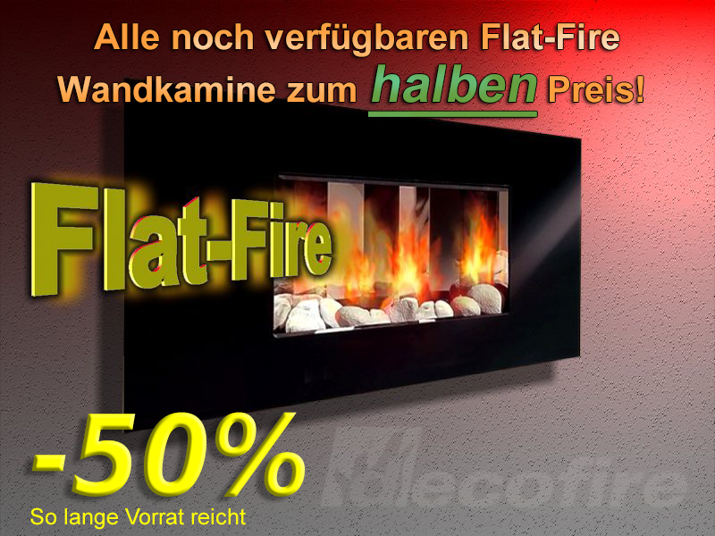 Flat-Fire Wand Kamine 50% Aktion